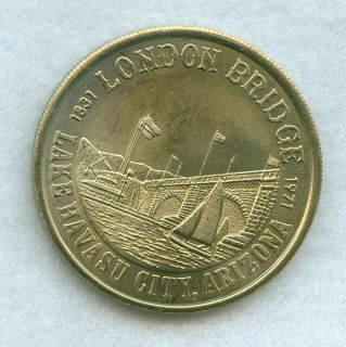 1831 1971 LAKE HAVASU CITY LONDON BRIDGE ROTARY CLUB HAVASU DOLLAR