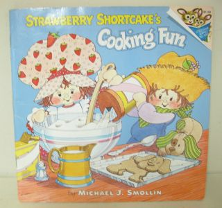 1980 Strawberry Shortcakes Cooking Fun Book 0394843991