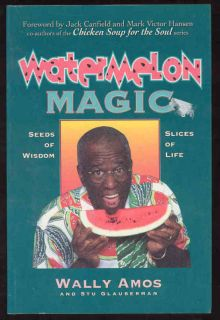 Watermelon Magic Book Wally Amos Chicken Soup for Soul