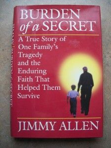 Burden of A Secret Hardback Book Jimmy Allen Dustjacket 0345400917