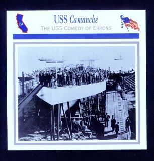 USS Camanche Civil War History Card The USS Comedy of Errors