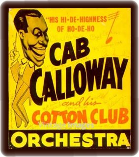 Big Band Jazz Cab Calloway Cotton Club Orchestra Antique Poster Ad