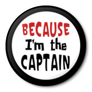 Because IM The Captain Sports Team Pin Button Badge