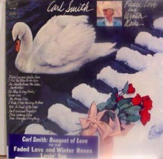 Carl Smith Faded Love and Winter Roses LP Mint CS 9786