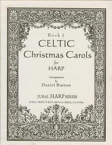 New Lever or Pedal Harp Music Celtic Christmas Carols book 1 by Daniel