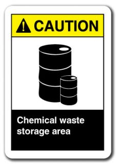 Caution Sign   Chemical Waste Storage Area 7x10 Plastic Safety Sign