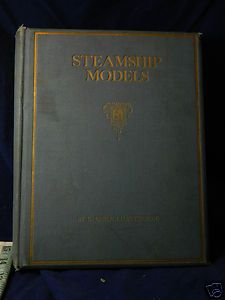 SIGNED FIRST EDITION STEAMSHIP MODEL BOOK COLOR PLATES chatterton ship