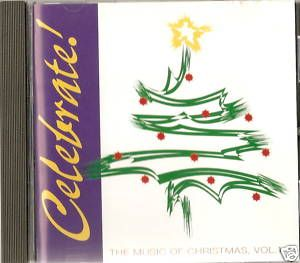 Celebrate Christmas Vol 1 Christian Music Christmas CD