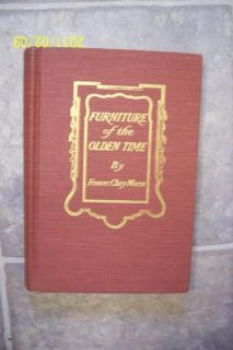 1947 Furniture of The Olden Time by Frances Clary Morse