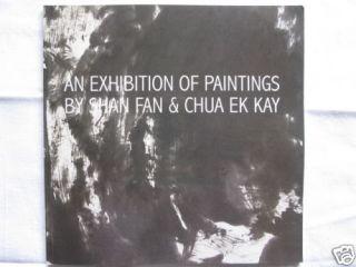 An Exhibition of Paintings Shan Fan Chua EK Kay 2002