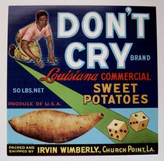 DonT Cry Sweet Potato Label Church Point La Gambling