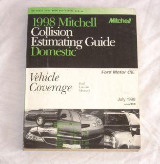 1998 Mitchell Collision Estimating Guide Domestic Ford Lincoln Mercury