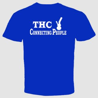 Weed T Shirt Marijuana Cannabis THC Connecting People Grass Pot Dope