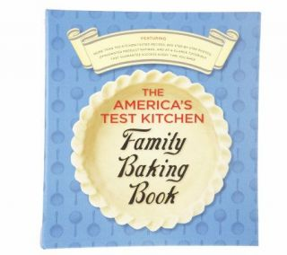 The Americas Test Kitchen Family Baking Book —
