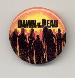 Dawn of The Dead Zombie Horror Movie Logo Button Pin