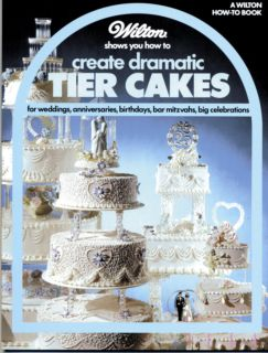 Wilton Wedding Cake Decorating Book Dramatic Tier Cakes 1985 Copyright