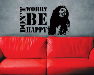 Decals Sticker * Dont Worry Be Happy * BOB MARLEY Music Quote Saying