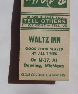 Matchbook Waltz Inn Good Food Served at All Times On M 37 Dowling MI