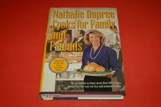 Nathalee Dupree Cooks for Family Friends 1st Ed HCDJ
