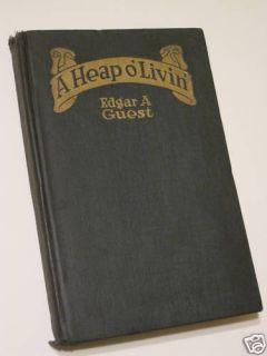 Heap O Livin 1916 Edgar Guest Poetry 1st Edition