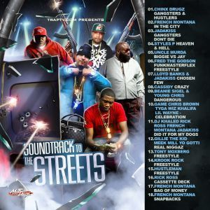 French Montana Lloyd Banks Jadakiss Rick Ross Soundtrack to the Street