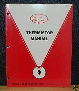 Fenwal Electronics Thermistor Manual No EMC 5