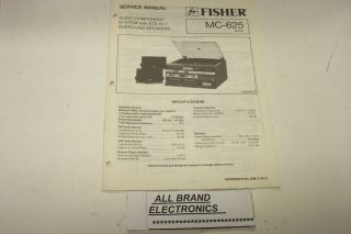 Fisher MC 625 Stereo Music System Service Manual H C
