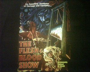 THE FLESH AND BLOOD SHOW shirt xxl HORROR MOVIE GORE GRINDHOUSE