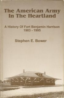 Ft Fort Ben Benjamin Harrison Indianapolis Army Book