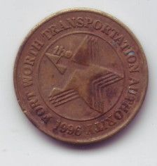 Fort Worth Transportation Authority transit token   Ft. Worth Texas