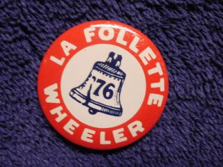 LA FOLLETTE WHEELER   Pinback   Pin   Button   Reproduction