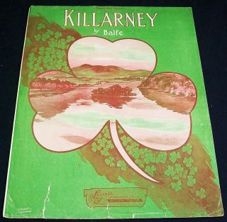 KILLARNEY by Balfe    Vintage Sheet Music    Large Format