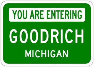 Goodrich Michigan You Are Entering Aluminum City Sign