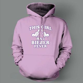 This Girl Has Bieber Fever Justin Pop Rock Funny sweat Shirt Hoody