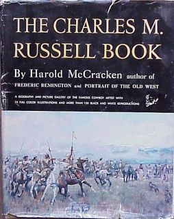 The Charles M Russell Book Harold McCracken