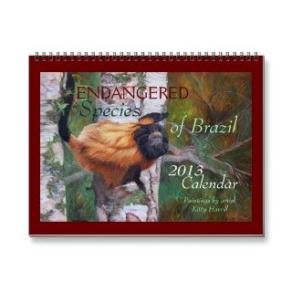 ENDANGERED Species of Brazil 2013 Calendar