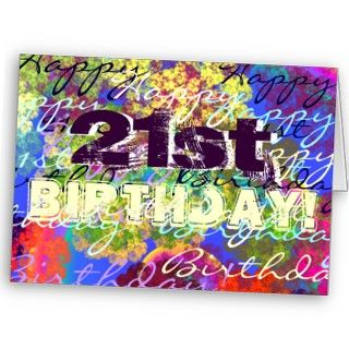 super colorful 21st birthday card. Such a wonderful occasion!