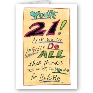 humorous 21st birthday card legally. Design by justbyjulie.