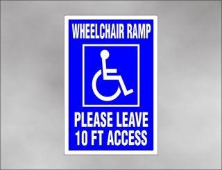 WHEELCHAIR RAMP car sign 10 foot ACCESS handicap disability lift van