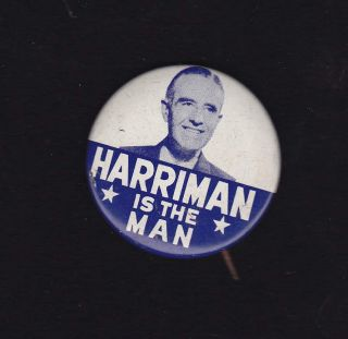 Averell Harriman New York Governor Vintage Political Campaign Button