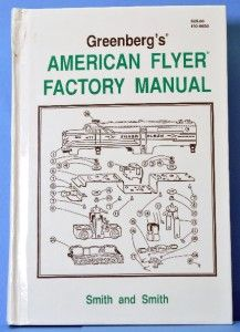 Greenbergs American Flyer Factory Manual for s Gauge