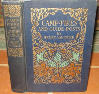 Vintage 1921 Henry Van Dyke CAMP FIRES GUIDE POSTS Decorative ART DECO