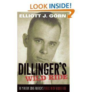 Enemy Number One Elliott J. Gorn 9780199769162 Books