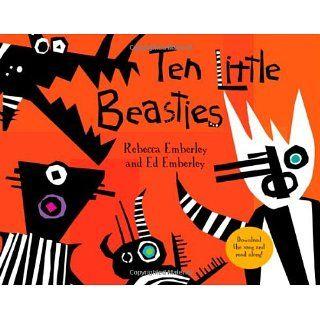 Ten Little Beasties (9781596436275) Ed Emberley, Rebecca