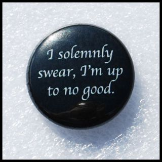 Harry Potter I SOLEMNLY Swear IM Up to No Good Button
