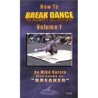 How To Break Dance Volume 1 [VHS] Mike Garcia