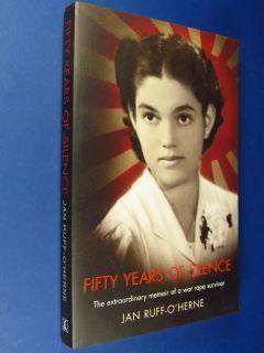 Fifty Years of Silence Jan Ruff OHerne WW2 Japanese Dutch Indonesia
