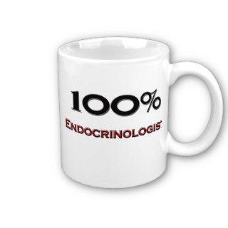100 Percent Endocrinologist Coffee Mugs
