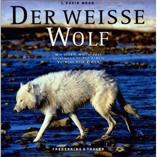 The Wolf The Ecology and Behavior of an Endangered Species. L. David