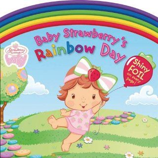 Baby Strawberrys Rainbow Day (Strawberry Shortcake Baby) S. I